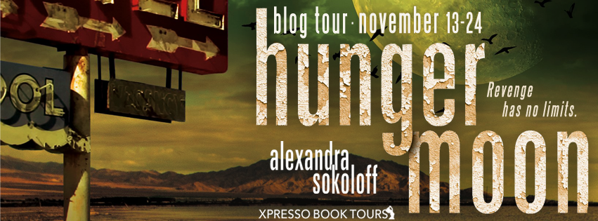 Blog Tour: Hunger Moon by Alexandra Sokoloff