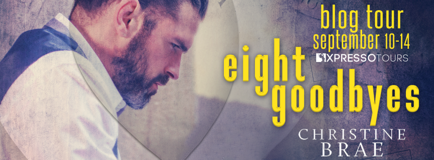 Blog Tour: Eight Goodbyes by Christine Brae