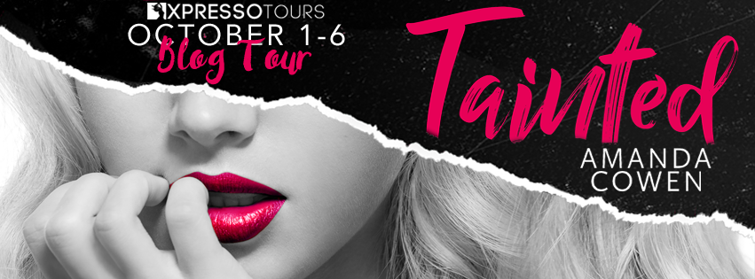 TAINTED by Amanda Cowen @XpressoTours #AvailableNow #BlogTour #Review #Giveaway #TheUnratedBookshelf