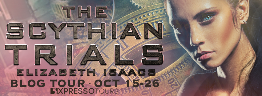 The Scythian Trials by Elizabeth Isaacs – Excerpt and Giveaway